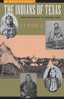 The Indians of Texas: From Prehistoric to Modern Times (Texas History Paperbacks #4) Cover Image