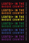 LGBTQI+ in the Basque Country (The Basque Series) Cover Image