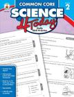 Common Core Science 4 Today, Grade 2 Cover Image