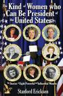 The Kind of Women Who Can Be President Cover Image