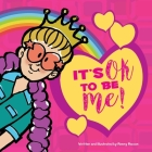 It's OK to be ME! Cover Image