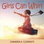 Girls Can Whirl Cover Image