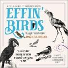 Effin' Birds 2022 Wall Calendar Cover Image