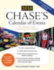 Chase's Calendar of Events 2018: The Ultimate Go-To Guide for Special Days, Weeks and Months Cover Image