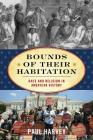 Bounds of Their Habitation: Race and Religion in American History (American Ways) Cover Image
