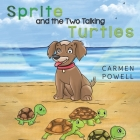 Sprite and the Two Talking Turtles Cover Image