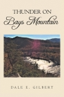 Thunder on Bays Mountain Cover Image