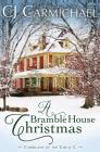 A Bramble House Christmas (Carrigans of Circle C #6) Cover Image