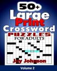 50+ Large Print Crossword Puzzles for Adults: The Unique Brain Games Crossword Puzzles in Large Print with Today's Contemporary Words as easy crosswor Cover Image