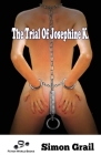 The Trial Of Josephine K. Cover Image