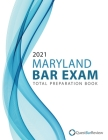 2021 Maryland Bar Exam Total Preparation Book Cover Image