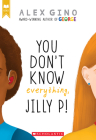 You Don't Know Everything, Jilly P! (Scholastic Gold) Cover Image