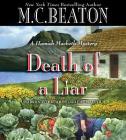 Death of a Liar Lib/E (Hamish Macbeth Mysteries #30) Cover Image