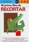 Mi Primer Libro de Recortar (Mi Primer Libro de...) Cover Image