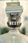What the Best College Teachers Do Cover Image
