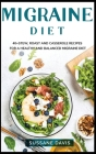 Migraine Diet: 40+ Stew, roast and casserole recipes for a healthy and balanced migraine diet Cover Image