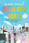 Brave New World: A Graphic Novel Cover Image