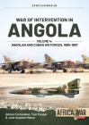 War of Intervention in Angola, Volume 4: Angolan and Cuban Air Forces, 1985-1988 (Africa@War) Cover Image