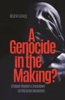 A Genocide in the Making?: Erdogan Regime's Crackdown on the Gülen Movement Cover Image