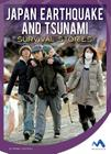 Japan Earthquake and Tsunami Survival Stories (Natural Disaster True Survival Stories) Cover Image