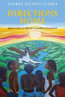 Directions Home: Approaches to African-Canadian Literature Cover Image