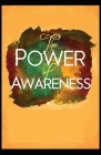 The Power of Awareness: ( illustrated edition) Cover Image