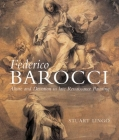 Federico Barocci: Allure and Devotion in Late Renaissance Painting Cover Image