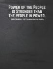 Power of the People is Stronger than the People in Power: