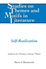 Self-Realization: Analysis of a Primary Literary Theme (Studies on Themes and Motifs in Literature #141) Cover Image