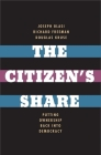 The Citizen's Share: Putting Ownership Back Into Democracy Cover Image