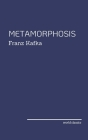 The Metamorphosis by Franz Kafka Cover Image