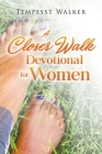 A Closer Walk: Devotional for Women Cover Image