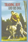 Trading Jeff and His Dog Cover Image