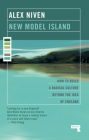 New Model Island: How to Build a Radical Culture Beyond the Idea of England Cover Image