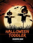 Halloween Toddler Coloring Book: Trick or Treat Design Painting to Create Imaginary with Ghosts Cover Image