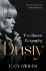 Dusty: The Classic Biography Cover Image