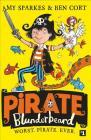 Pirate Blunderbeard: Worst. Pirate. Ever. (Pirate Blunderbeard, Book 1) Cover Image