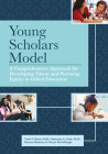 Young Scholars Model: A Comprehensive Approach for Developing Talent and Pursuing Equity in Gifted Education Cover Image