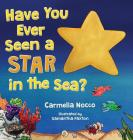 Have You Ever Seen a Star in the Sea? Cover Image