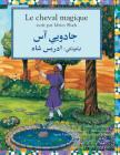 Le Cheval magique: French-Pashto Edition (Hoopoe Teaching-Stories) Cover Image