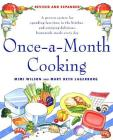 Once-A-Month Cooking: A Proven System for Spending Less Time in the Kitchen and Enjoying Delicious, Homemade Meals Every Day Cover Image