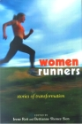 Women Runners: Stories of Transformation Cover Image