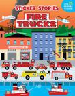 Fire Trucks (Sticker Stories) Cover Image