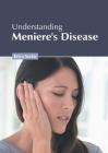 Understanding Meniere's Disease Cover Image