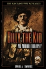 Billy the Kid: An Autobiography Cover Image