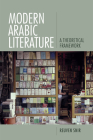 Modern Arabic Literature: A Theoretical Framework Cover Image