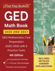 GED Math Book 2020 and 2021: GED Mathematics Test Preparation 2020-2021 with 2 Practice Tests [4th Edition] Cover Image