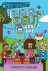 Party Pal: Geeger the Robot (QUIX) Cover Image