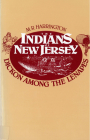The Indians of New Jersey: Dickon Among the Lenapes Cover Image