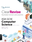 ClearRevise AQA GCSE Computer Science 8525 Cover Image